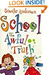 The Awful Truth: School