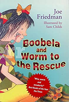 Boobela and Worm To the Rescue by [Friedman, Joe]
