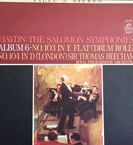 The Salomon Symphonies, Album 6, No. 103 In E Flat Major ('Drum Roll') No. 104 In D Major ('London') [Vinyl LP]