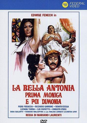 La Bella Antonia Prima Moniga Poi Dimonia