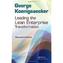 Leading the Lean Enterprise Transformation, Second Edition