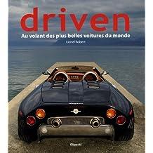 Driven : Au volant des plus belles voitures du monde