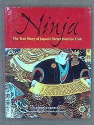 Ninja: The True Story of Japan's Secret Warrior Cult by Stephen Turnbull (2003-08-02)