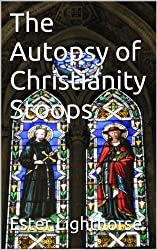 The Autopsy of Christianity Stoops