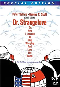 Dr. Strangelove or How I Learned to Stop Worrying and Love the Bomb (Special Edition) [Import USA Zone 1]