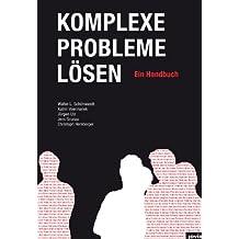 Komplexe Probleme lösen: Ein Handbuch
