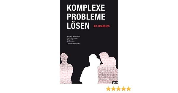 Problem Solving -  Wie Jedes Problem Lösen (German Edition)