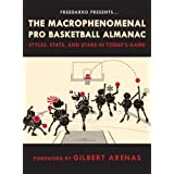 FreeDarko Presents: The Macrophenomenal Pro Basketball Almanac: Styles, Stats, and Stars in Today's Game by Bethlehem Shoals (2008-11-18)
