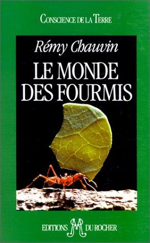 Le monde des fourmis par Rémy Chauvin