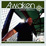 Awaken by Darrian Summerville (2010-04-22)