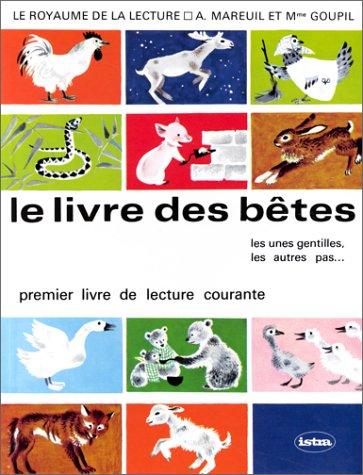 Le Royaume de la lecture, CP/CE1. Le Livre des bêtes