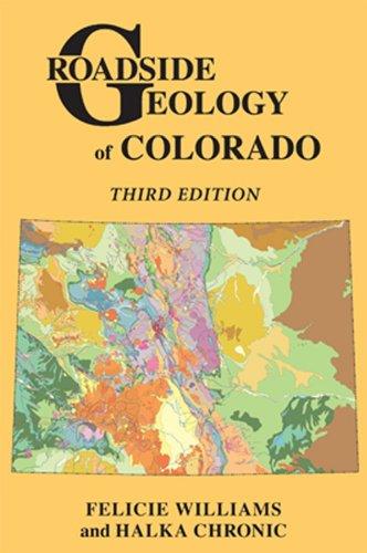 Roadside Geology of Colorado (English Edition)