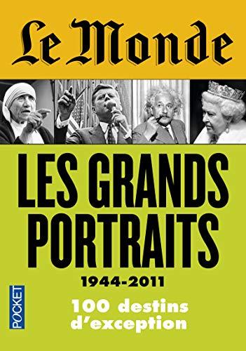 Le Monde : Les grands portraits