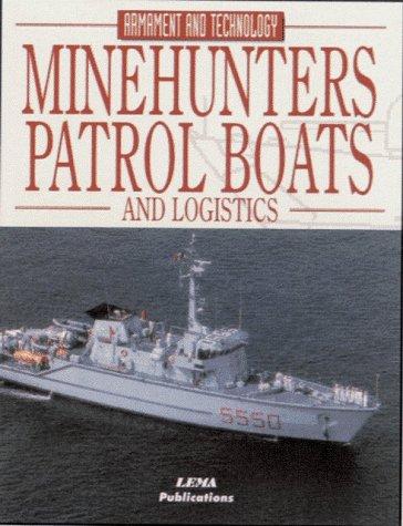 Minehunters, Patrol Boats and Logistics (Encyclopaedia of Armament & Technology) por Camil Busquets