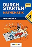 Durchstarten - Mathematik - Neubearbeitung 2012: 8. Schuljahr - Coachingbuch inkl. Lösungsheft