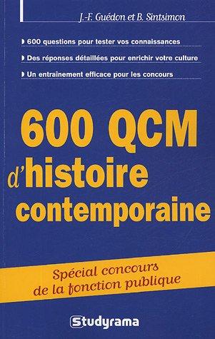 600 QCM d'histoire contemporaine : De 1900 à nos jours