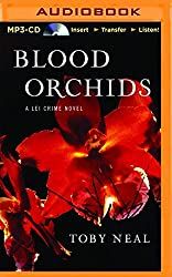 Blood Orchids (Lei Crime) by Toby Neal (2014-12-09)