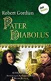 Pater Diabolus: Odo und Lupus, Kommissare Karls des Großen - Dritter Roman (Odo und Lupus: Kommissare Karls des Grossen 3)