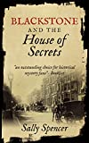 Front cover for the book Blackstone and the House of Secrets by Sally Spencer