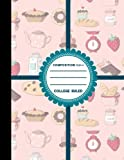 Composition Notebook: College Ruled: Composition Notebook For Boys, Journal Composition Notebook, Small Journal Notebook, Cute Baking Cover, 8.5