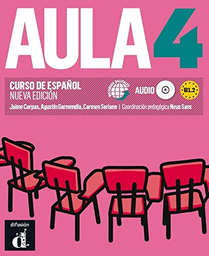 Aula 4 Nueva edición (B1.2) - Libro del alumno (Ele - Texto Español) por VV.AA.