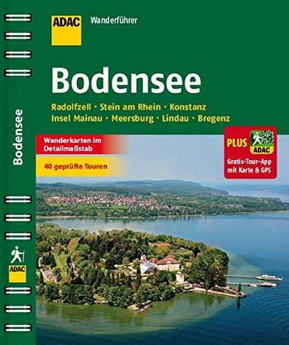 ADAC Wanderführer Bodensee inklusive Gratis Tour App: Radolfzell Stein am Rhien Konstanz Insel Mainau Meersburg Lindau Bregenz