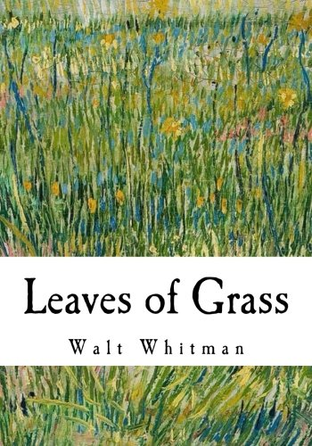 a plot and character analysis of walt whitmans leaves of grass Leaves of grass, by walt whitman, may seem an odd name until you realize that the word ''grass'' was frequently used in whitman's day for literature, and whitman himself used the word ''leaves.