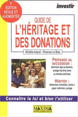 Guide de l'héritage et des donations par Michèle Auteuil