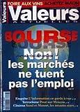 Telecharger Livres VALEURS ACTUELLES No 3277 FOIRE AUX VINS BOURSE NON LES MARCHES NE TUENT PAS L EMPLOI L INFORMATION EN GARDE A VUE TERRORISME PEUR SUR MOSCOU SAND ET MUSSET LES AMANTS STARS (PDF,EPUB,MOBI) gratuits en Francaise