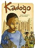 """Afficher """"Kadogo"""""""