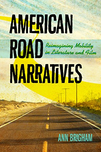 american-road-narratives-reimagining-mobility-in-literature-and-film-cultural-frames-framing-culture