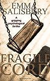 Fragile Cord by Emma Salisbury