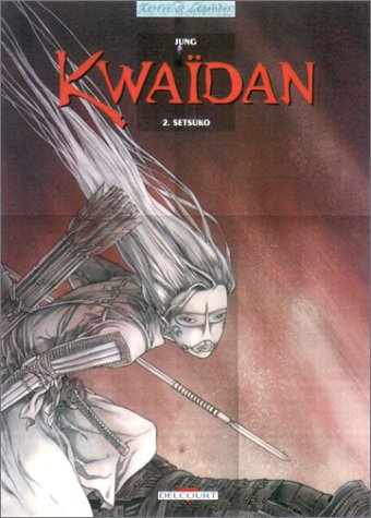 Kwaïdan, tome 2 : Setsuko