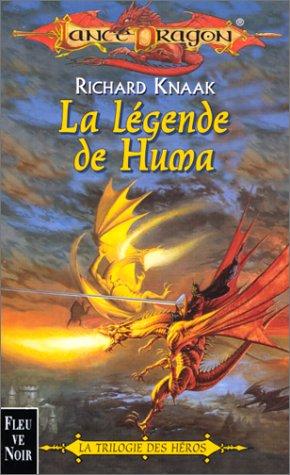 La Légende de Huma : trilogie des héros, tome 1