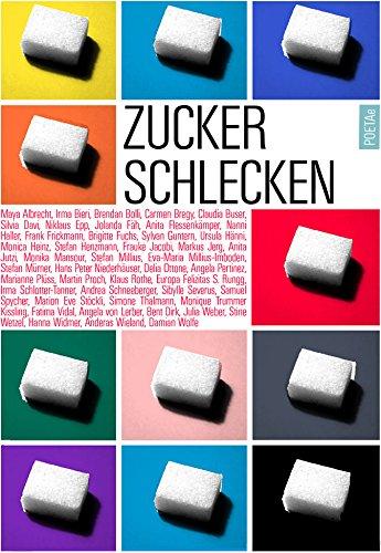 Zuckerschlecken  Kurzgeschichten aus der Schweiz