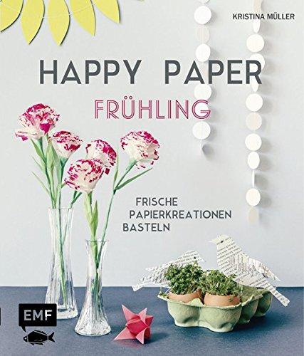 ing: Frische Papierkreationen basteln ()