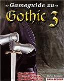 Gameguide zu Gothic 3