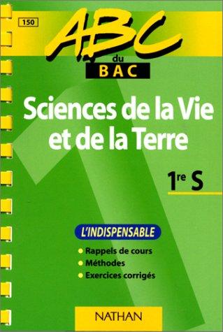 ABC du bac, sciences de la vie et de la terre niveau première
