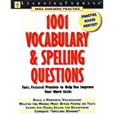 1001 Vocabulary and Spelling Questions (Learningexpress Skill Builders Practice)