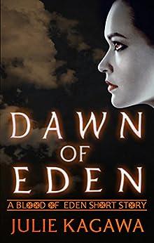 Dawn of Eden par [Kagawa, Julie]
