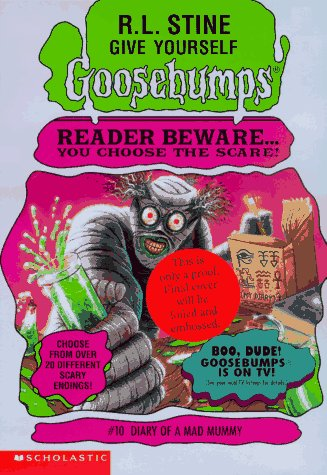 Diary of A Mad Mummy (Give Yourself Goosebumps - 10)