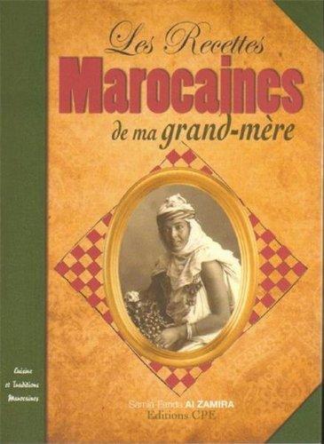 Recettes marocaines de ma grand mère