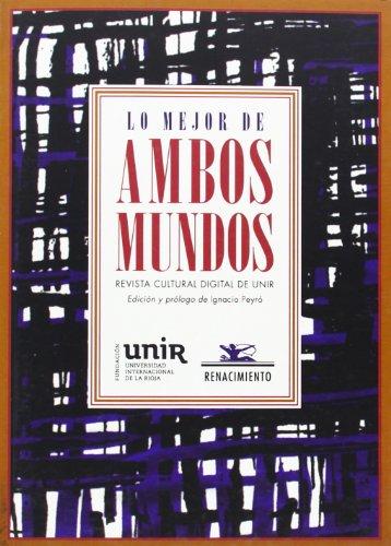 Lo Mejor De Ambos Mundos (Otros títulos) por Ignacio Peyró