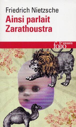 Ainsi parlait Zarathoustra: Un livre qui est pour tous et qui n'est pour personne