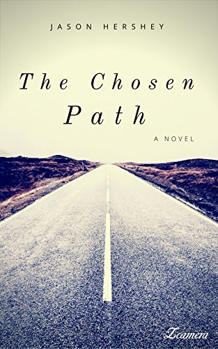 The Chosen Path by [Hershey, Jason]