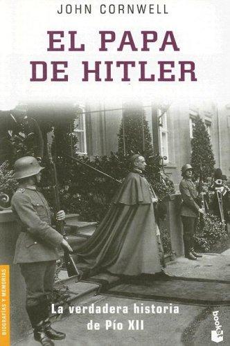 El Papa de Hitler (Divulgación. Biografías y memorias) por John D. Barrow