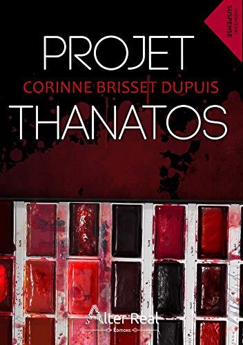 Projet Thanatos par [Dupuis, Corinne Brisset]