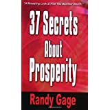 37 Secrets about Prosperity by Randy Gage (2003-05-01)
