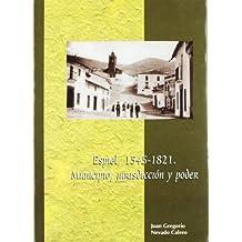 Espiel 1545-1821. Municipio, jurisdicción y poder (Estudios de historia moderna. Serie Maior)