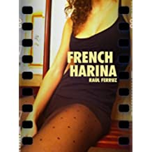 French Harina (French Edition)